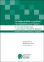 tapa del libro La Educación Superior en Entornos Virtuales El caso del Programa Universidad Virtual de Quilmes Jorge Flores - Martín Becerra (Compiladores)